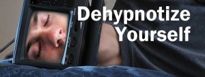 Dehypnotize-yourself