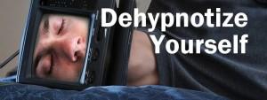 Dehypnotize-yourself